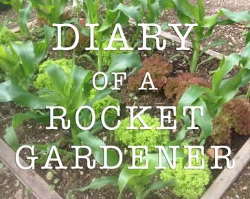 diary of a rocket gardener
